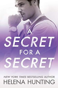 A Secret for a Secret by Helena Hunting, releasing May is one of the romance books releasing in May 2020 that I cannot wait to read. Check out the full list of most anticipated romance books releasing in May 2020 worth reading here. Best Romance Novels, Good Romance Books, Teen Romance, Paranormal Romance, New Books, Books To Read, Best Books For Teens, Helena Hunting, The Secret Book