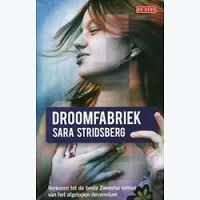 Droomfabriek door Sara Stridsberg