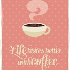 Life Tastes Better with Coffee printable, and many other cute printables for home decor!!
