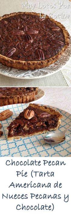 Chocolate Pecan Pie: Una tarta tradicional americana de nueces pecanas y chocolate que es típica del día de Acción de Gracias. Puedes encontrar la receta en www.muylocosporlacocina.com.