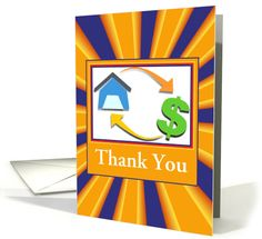 Business/Thank You/Home Finance/House and Money Sign/Custom card. Thank you customer in North Carolina!