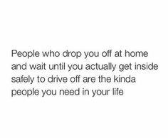 Ok this is so weird but I hate when people do that. Like I feel like I have a higher chance of messing up getting inside my house with them watching me. I'm always in constant fear that I'll mess up and they'll end up waiting for me while watching me struggle and it just makes me feel really vulnerable.
