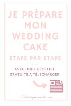Une check-list pour préparer et réussir ton wedding cake