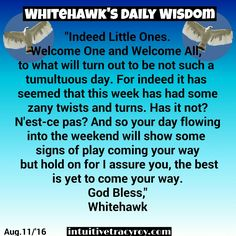 Good Morning Little Hawks, Looks like a little bit of play is coming our way. Bless ya. #intuitive #reading #spirituality