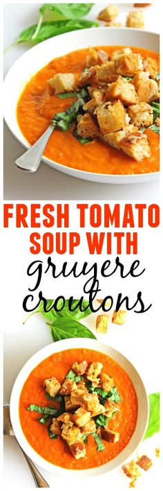 A comforting soup fresh from the garden! Simple and fresh tomato soup with gruyere croutons uses vine ripened tomatoes, and is topped with cheesy croutons.