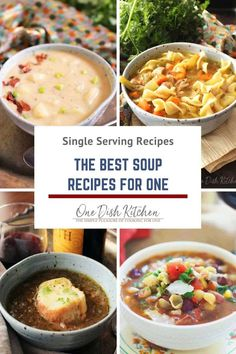 We've rounded up our best soup recipes for one! Each of these soup recipes are easy to make, incredibly delicious, and will serve one or maybe two people. These soups are pure comfort in a bowl! From French Onion Soup to Broccoli Cheddar Soup, you sure to find a few favorites. | One Dish Kitchen | #souprecipes #singleserving #cookingforone #recipeforone #onedishkitchen Best Soup Recipes, Onion Soup Recipes, Vegetable Soup Recipes, Veggie Soup, Chowder Recipes, Fall Recipes, Beef Recipes, Healthy Recipes, Kitchen Dishes