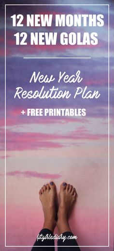New Year Resolution Fitness Plan + FREE PRINTABLES - 12 Things To Change In 2017