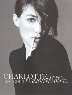 Charlotte Gainsbourg. The most gorgeous woman on this earth. And other planets.