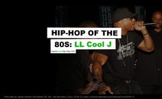 Hip-Hop of The 80s: LL Cool J