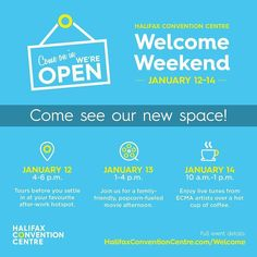 From @hfxconventions  We're inviting our community to join us January 12-14 for one (or all) of our Welcome Weekend events. Drop in take a tour and explore our brand new space!  Link in bio