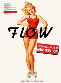 In Flow: The Cultural Story of Menstruation, authors Elissa Stein and Susan Kim bring period talk out from behind closed bathroom doors to reveal this secret history, including the links between feminism and attitudes about monthly flow. Menopause, Feminine Hygiene, Menstrual Cycle, Menstrual Pads, Pms, Book Nooks, Nonfiction Books, Female Bodies, Period