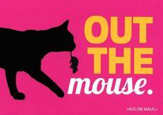"""Postkarte mit lustigen Sprüchen – Out the mouse. - """"Aus die Maus."""" Postkarten Lustige Sprüche"""