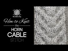 How to Knit the Large Horn Cable Stitch. For written instructions and photos please visit: . This video knitting tutorial will help you learn how to knit the large horn cable stitch. This stitch is worked just like the horn cable Cable Knitting Patterns, Knitting Stiches, Knitting Videos, Loom Knitting, Free Knitting, Crochet Stitches, Knitting Tutorials, Knitting Charts, New Stitch A Day