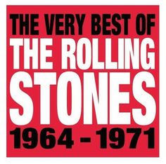 """The """"Very Best of the Rolling Stones 1964-1971"""" is a good collection of 16 basics from the '60s and early-'70s #RollingStones. It's all the hits you know by heart: """"(I Can't Get No) #Satisfaction,"""" """"Get Off of My Cloud,"""" #PaintItBlack, """"Under My Thumb,"""" """"Jumpin' Jack Flash,"""" """"Gimme Shelter,"""" """"Honky Tonk Women,"""" """"Brown Sugar,"""" #WildHorses. #YouCantAlwaysGetWhatYouWant #DonaldTrump #Theme #CD"""