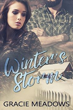 Available Now!!     Winter's Storm by Gracie Meadows    https://www.amazon.com/dp/B073G5C4XB