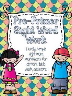 {Pre-Primer} Sight Word Work - Kindergarten Worksheets