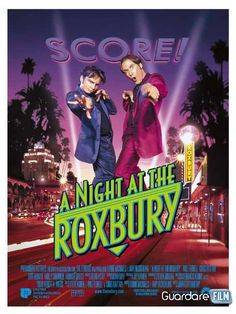A Night at the Roxbury (1998) in streaming