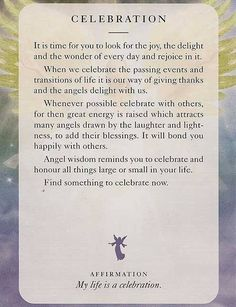 """Today's Angel Card & Affirmation Is """"CELEBRATION"""" My life is a celebration. ♥ Abundant Love, Blessings & (((Soul-Hugs)))- Jacqueline ♥ www.JacquelineJGarner.com ♥ Youtube.com/JacquelineJGarner ♥ www.Facebook.com/JacquelineJGarner ♥   To purchase this card deck- I have a link for them along with several free online card readings on my website at http://www.jacquelinejgarner.com/angel-oracle-card-decks-free-online-card-readings.html ♥"""