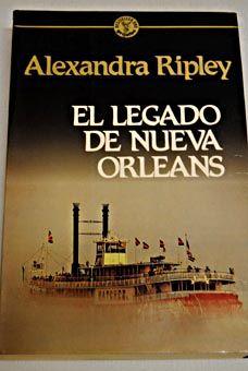 El legado de Nueva Orleans/Ripley, Alexandra
