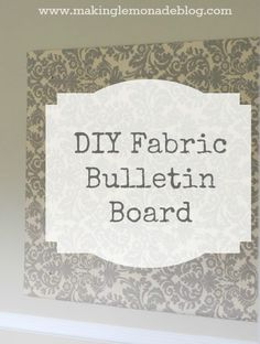 DIY Home Office Bulletin Board from a huge piece of foam insulation board. Attach the fabric to the back, using large pieces of clear packing tape (or duct tape or flat thumbtacks. whatever floats your boat).