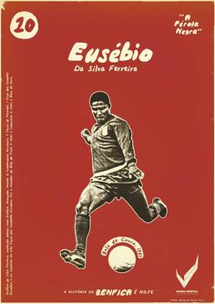 The Print Ad titled Vintage Stars - Eusebio was done by Y&R Lisboa advertising agency for product: Museu Benfica (brand: SLBenfica) in Portugal. It was released in May Football Design, Retro Football, World Football, Football Team, Sports Graphic Design, Graphic Design Posters, Graphic Art, Benfica Wallpaper, Rui Costa