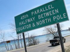 The 45th parallel marks the halfway point between the equator and North Pole. This sign marks one of the points where the parallel runs through Michigan near Suttons Bay.