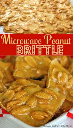 Easy to make Microwave Peanut Brittle is hard to top. Enjoy a taste of nostalgia any time of year straight from the microwave in no time flat. Köstliche Desserts, Best Dessert Recipes, Candy Recipes, My Recipes, Holiday Recipes, Delicious Desserts, Cooking Recipes, Yummy Food, Favorite Recipes