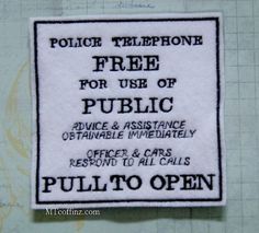 Tardis Police Box Info Sign Dr Who Iron On Embroidery by MTthreadz, $8.00