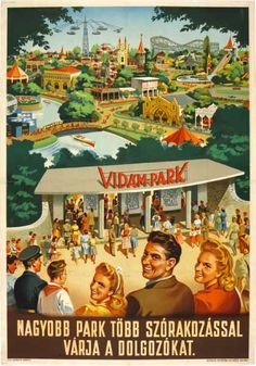 Amusement Park - Vidámpark nagyobb park több szorakozással retro plakát Images Vintage, Vintage Ads, Retro Illustration, Graphic Design Illustration, Budapest, Travel Ads, Retro Arcade, Poster Ads, Retro Ads
