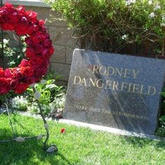 "Making his fans laugh as he did for decades, actor and comedian Rodney Dangerfield got his last laugh on his tombstone, which reads ""Rodney Dangerfield... There goes the neighborhood.""  The crack was similar to Dangerfield's type of comedy which made him famous, coined the phrase ""I don't get no respect"" and put him in 1980s films such as ""Caddyshack"" and ""Back to School."""