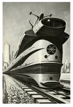 Free school milk of The Evil Empire — mudwerks: Atomic Locomotive, 1960 (by. Comics Illustration, Arte Nerd, Evil Empire, World Of Tomorrow, Steampunk, Old Trains, Atomic Age, Atomic Punk, Googie