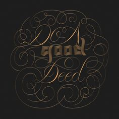 Do A Good Deed, #Typography