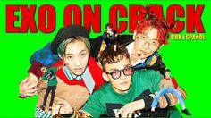 EXO(CBX) ON CRACK 3 (Español)/ Hey Mama Version