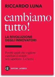 """Riccardo Luna """"cambiamo tutto!"""" (eclettica volume#32)"""