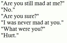 Quotes about being upset with your boyfriend and mad at your boyfriend quotes - best quotes New Quotes, Great Quotes, Quotes To Live By, Love Quotes, Inspirational Quotes, Hurt Quotes, Motivational, Random Quotes, Funny Quotes