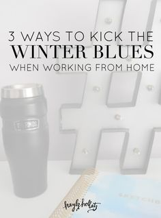 Working from home is tough in the winter. Here are 3 ways to kick the cold as a full-time business owner, in partnership with Thermos!