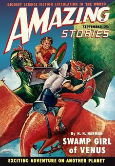 Biggest Science Fiction Circulation In The World ANC Amazing Stories September 25c By H.H. Harmon Swamp Girl Of Venus Exciting Adventure On Another Planet