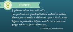 """Come cominciano: """"Ultimo orizzonte"""" di Valentina Coscia http://www.wepub.it/catalogo/ultimo-orizzonte"""