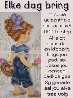 Morning Greetings Quotes, Morning Messages, Lekker Dag, Evening Greetings, Everyday Prayers, Afrikaanse Quotes, Goeie Nag, Goeie More, Inspirational Qoutes