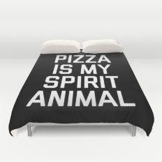 Pizza Spirit Animal Funny Quote Duvet Cover