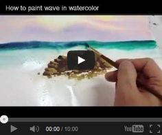 Free Watercolor Tips, Techniques and Turorials on YouTube ( Photo - How to Paint Waves in Watercolor, by SuperBeeza )