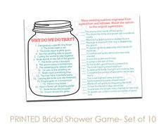 Set of 10 Printed Bridal Shower Games Why Do We Do That. Click through to find matching games, favors, thank you cards, inserts, decor, and more. Or shop our 1000+ designs for all of life's journeys. Weddings, birthdays, new babies, anniversaries, and more. Only at Aesthetic Journeys