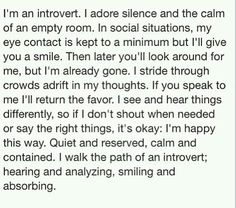 "It's been hard not knowing that I'm an ""Introvert"" … now that I know… I'm happy!"