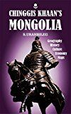 Free Kindle Book -   Chinggis Khaan's Mongolia: Geography, History, Culture, Economy, Maps, Charts Check more at http://www.free-kindle-books-4u.com/travelfree-chinggis-khaans-mongolia-geography-history-culture-economy-maps-charts/