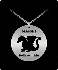 Dragons Belive In Me Pendant Laser Engraving, Dog Tag Necklace, Dragons, Stainless Steel, Necklaces, Pendant, Stuff To Buy, Jewelry, Design