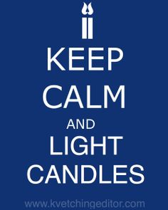 Keep Calm and Light Candles