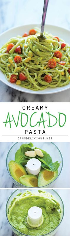 Avocado Pasta Sauce: 2 avocados, fresh basil leaves, garlic, lemon juice, olive oil