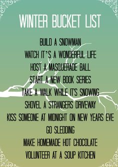 winter bucket list... So WANT to do!!!