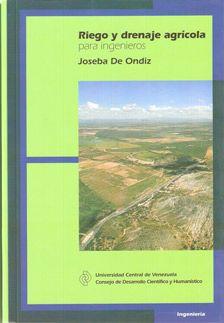 Riego y drenaje agrícola para ingenieros, 2009.