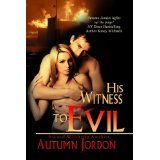 His Witness To Evil (Kindle Edition)By Autumn Jordon
